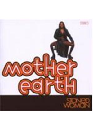 Mother Earth - Stoned Women