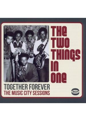 Two Things In One (The) - Together Forever - The Music City Sessions (Music CD)