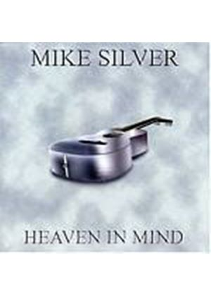 Mike Silver - Heaven In Mind (Music CD)