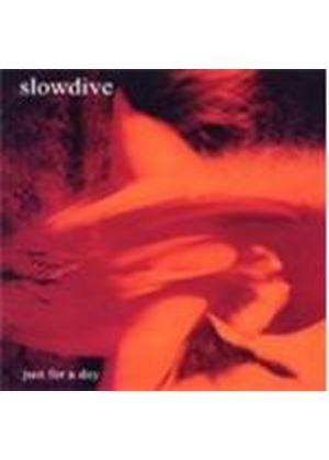 Slowdive - Just For A Day (Music CD)