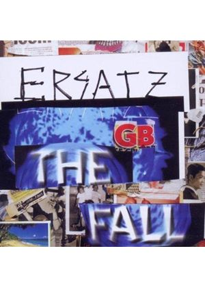 Fall (The) - Ersatz G.B. (Music CD)