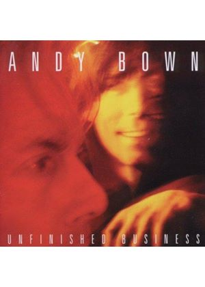 Andy Bown - Unfinished Business (Music CD)