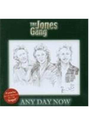 The Jones Gang - Any Day Now (Music CD)
