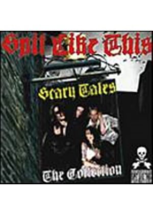 Spit Like This - Scary Tales: The Collection (Music CD)
