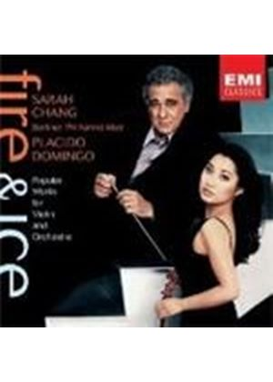 VARIOUS COMPOSERS - Fire And Ice (BPO, Domingo, Chang)