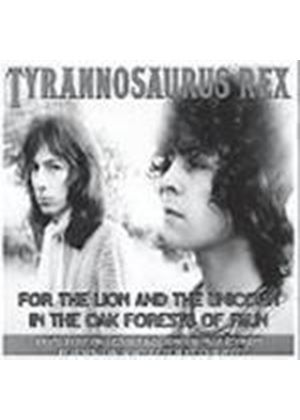 T-Rex - For The Lion And The Unicorn In The Oak Forests Of Faun