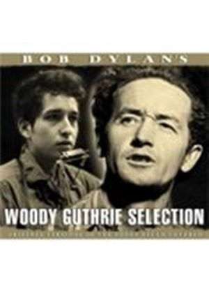 Woody Guthrie - Bob Dylan's Woody Guthrie Selection (Music CD)