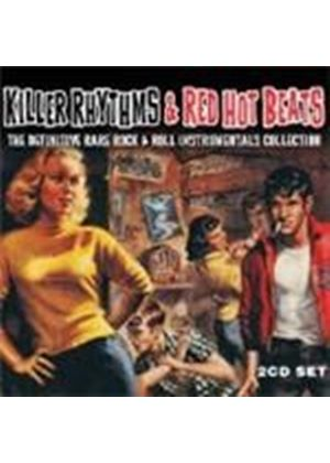 Various Artists - Killer Rhythms And Red Hot Beats (The Definitive Rare Rock 'n' Roll Instumentals Collection) (Music CD)
