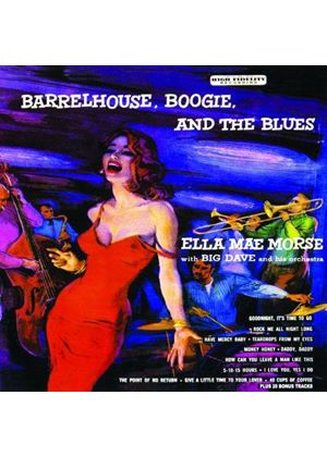 Ella Mae Morse - Barrelhouse, Boogie and the Blues (Music CD)