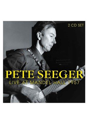 Pete Seeger - Live at the Mandel Hall 1957 (Live Recording) (Music CD)