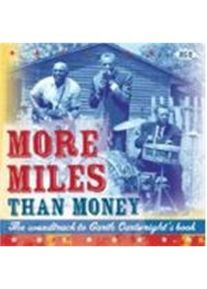 Various Artists - More Miles Than Money (Journeys Through American Music) (Music CD)