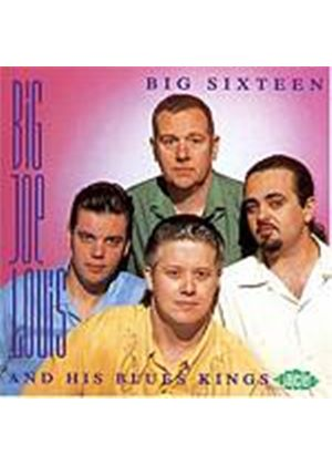 Big Joe Louis And His Blues Kings - Big Sixteen (Music CD)
