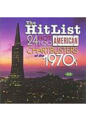Various Artists - The Hit List: 24 Hot 100 American Chartbusters Of The 1970s (Music CD)
