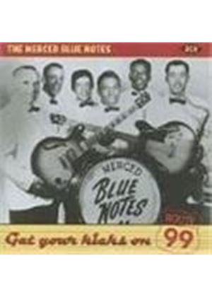 Merced Blue Notes - Get Your Kicks On Route 99