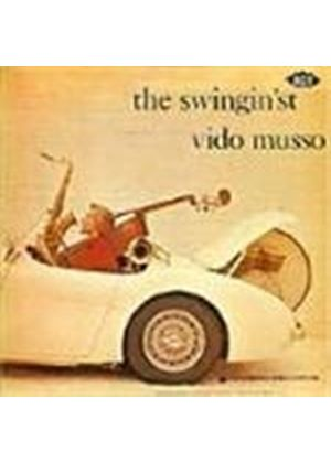 Vido Musso & His Orchestra - Swingin'st, The/Teen Age Dance Party [Remastered]