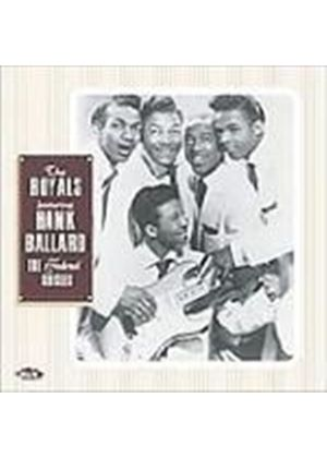 Royals (The) - Federal Singles, The (Featuring Hank Ballard)