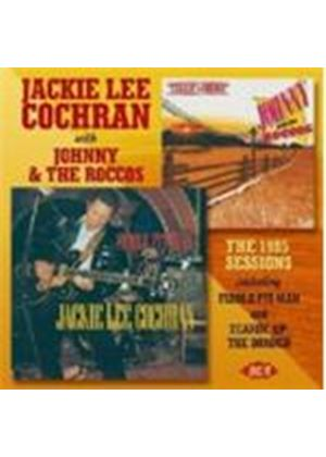 Jackie Lee Cochran - 1985 Sessions, The (Fiddle Fit Man/Tearin' Up The Border)