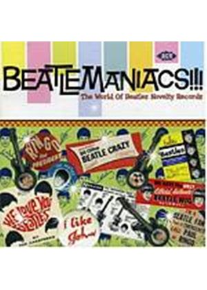Various Artists - Beatlemaniacs!!! - The World Of Beatles Novelty Records (Music CD)