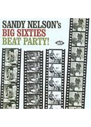 Sandy Nelson - Big Sixties Beat Party! (Music CD)