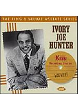 Ivory Joe Hunter - Woo Wee! The King And Deluxe Acetate Series (Music CD)