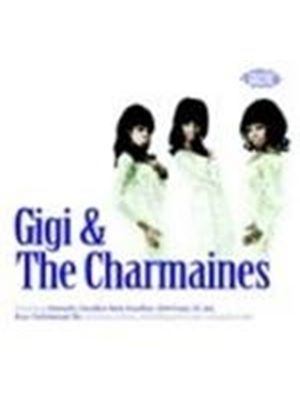Gigi & The Charmaines - Gigi And The Charmaines
