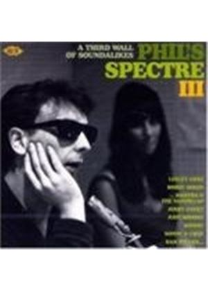 Various Artists - Phils Spectre III (Music CD)