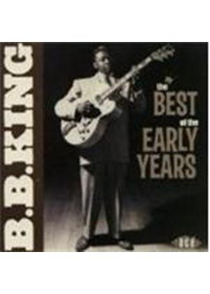 B.B. King - Best Of The Early Years, The
