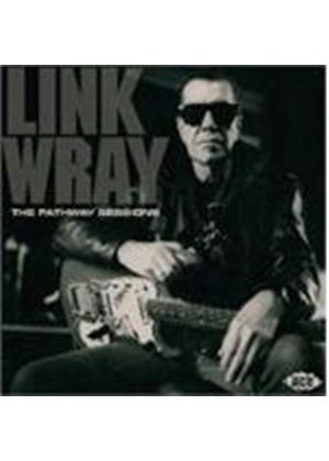 Link Wray - PATHWAY SESSIONS