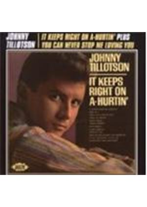 Johnny Tillotson - It Keeps Right On A-Hurtin/You Never Can Stop Me.. (Music CD)