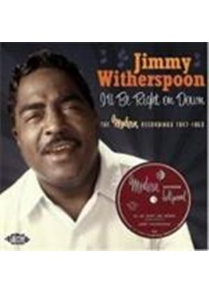 Jimmy Witherspoon - I'll Be Right On Down (The Modern Recordings 1947-1953) (Music CD)
