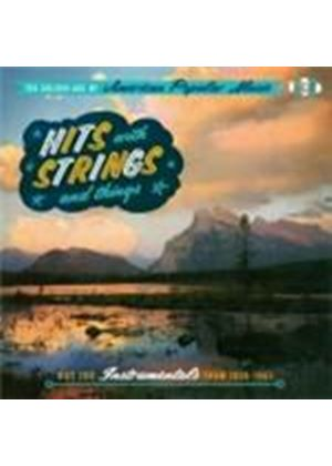 Various Artists - Hits With Strings And Things (Hot 100 Instrumentals From 1956-1965) (Music CD)