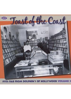 Various Artists - Toast Of The Coast (1950s R&B From Dolphins Of Hollywood Vol.2) (Music CD)