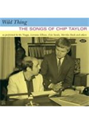 Various Artists - Wild Thing (The Songs Of Chip Taylor) (Music CD)