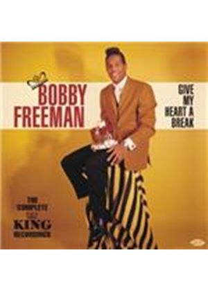 Bobby Freeman - Give My Heart A Break (The Complete King Recordings) (Music CD)