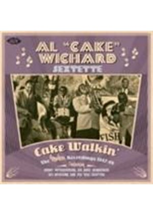 Al 'Cake' Wichard Sextet - Cake Walkin' (Music CD)