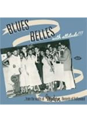 Various Artists - Blues Belles With Attitude (From The Vaults Of Modern Records Of Hollywood) (Music CD)