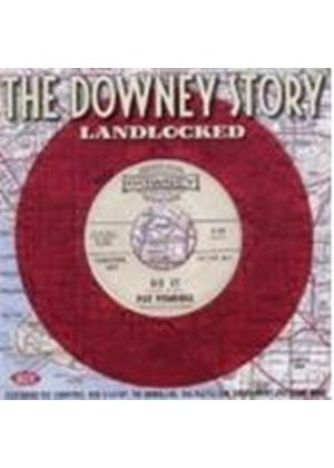 Various Artists - Landlocked ~ The Downey Story (Music CD)