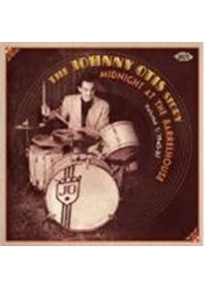 Johnny Otis - Midnight at the Barrelhouse (The Johnny Otis Story, Vol. 1 (1945-1957)) (Music CD)