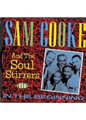 Sam Cooke And The Soul Stirrers - In The Beginning (Music CD)