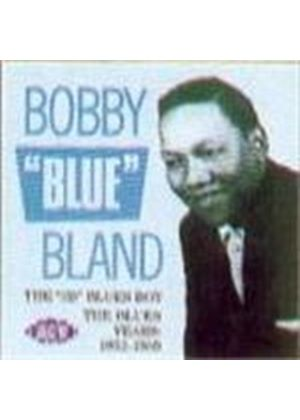 Bobby Bland - Blues Years, The