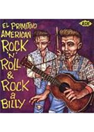 Various Artists - El Primitivo (American Rock 'n' Roll & Rockabilly) (Music CD)