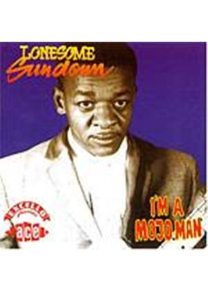 Lonesome Sundown - Im A Mojo Man (Music CD)