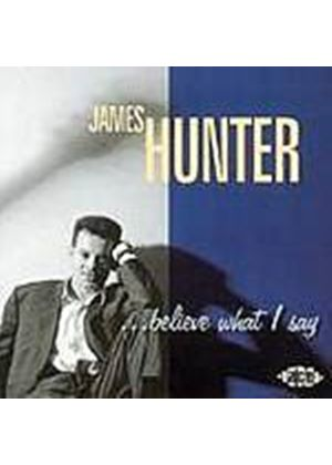 James Hunter - Believe What I Say (Music CD)