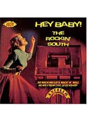Various Artists - Hey Baby! - The Rockin South (Music CD)