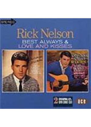 Rick Nelson - Best Always/Love And Kisses