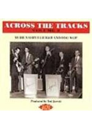 Various Artists - Across The Tracks Vol.2