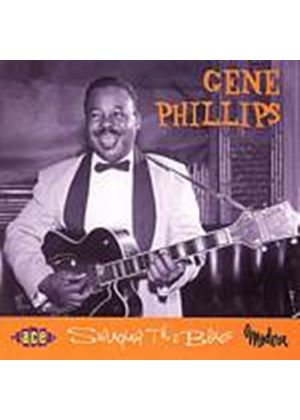 Gene Phillips - Swinging The Blues (Music CD)