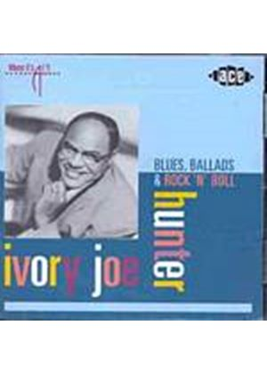 Ivory Joe Hunter - Blues, Ballads And Rock n Roll (Music CD)