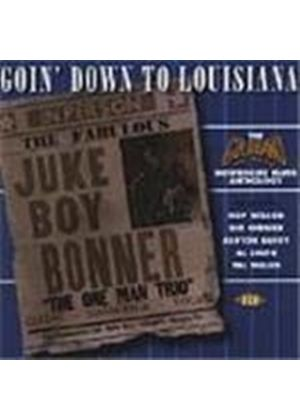 Various Artists - Goin' Down To Louisiana (The Goldband Records Blues Anthology)