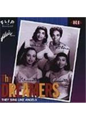 Dreamers (The) - They Sing Like Angels